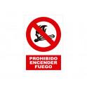 PROHIBIDO ENCENDER FUEGO CON ROTULO