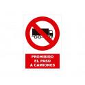 PROHIBIDO CAMIONES CON ROTULO