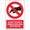 Cartel de prohibido tocar